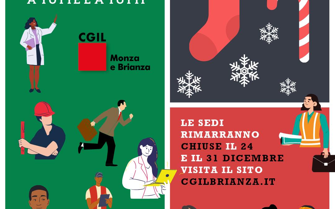 Festività natalizie: ecco il calendario delle sedi Cgil in Monza e Brianza