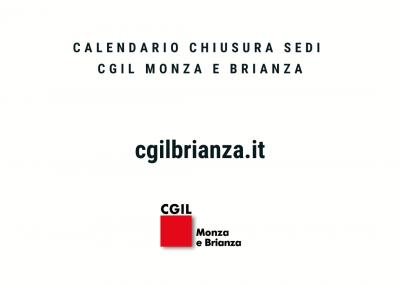 Cgil Monza e Brianza, il calendario della chiusura estiva e le date delle riaperture